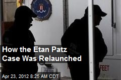 How the Etan Patz Case Was Relaunched