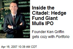 Inside the Citadel: Hedge Fund Giant Mulls IPO