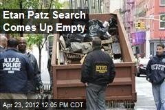 Etan Patz Search Comes Up Empty