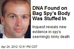 DNA Found on Bag Spy's Body Was Stuffed In