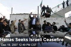 Hamas Seeks Israeli Ceasefire