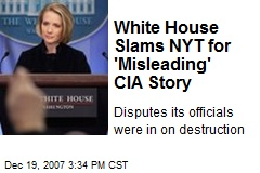 White House Slams NYT for 'Misleading' CIA Story