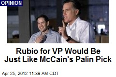 Rubio for VP Would Be Just Like McCain's Palin Pick