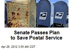 Senate Passes Plan to Save Postal Service
