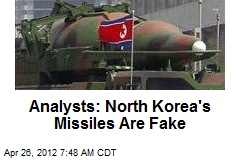 Analysts: North Korea's Missiles Are Fake