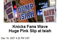 Knicks Fans Wave Huge Pink Slip at Isiah