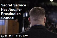 Secret Service Has Another Prostitution Scandal