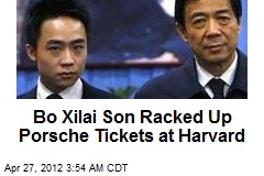 Bo Xilai Son Racks Up Porsche Tix at Harvard