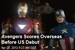 Avengers Rolls Overseas Before US Debut
