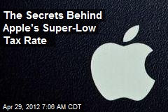 The Secrets Behind Apple's Super-Low Tax Rate