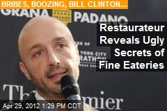 Restaurateur Reveals Ugly Secrets of Fine Eateries