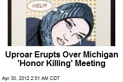 Uproar Erupts Over Michigan 'Honor Killing' Meeting
