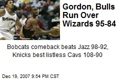 Gordon, Bulls Run Over Wizards 95-84
