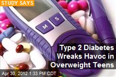 Type 2 Diabetes Wreaks Havoc in Overweight Teens