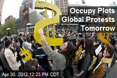 Occupy Plots Global Protests Tomorrow