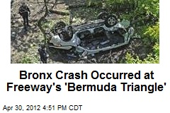 Bronx Crash Occurred at Freeway's 'Bermuda Triangle'
