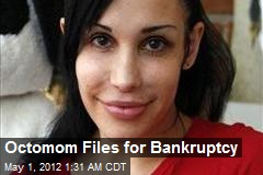 Octomom Files for Bankruptcy