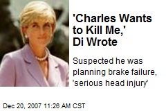 'Charles Wants to Kill Me,' Di Wrote