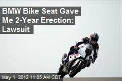 BMW Bike Seat Gave Me 2-Year Erection: Lawsuit