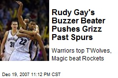 Rudy Gay's Buzzer Beater Pushes Grizz Past Spurs