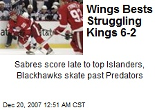 Wings Bests Struggling Kings 6-2