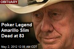 Poker Legend Amarillo Slim Dead at 83