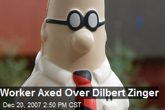 Worker Axed Over Dilbert Zinger