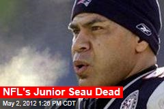 NFL's Junior Seau Dead