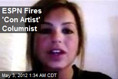 ESPN Fires 'Con Artist' Columnist