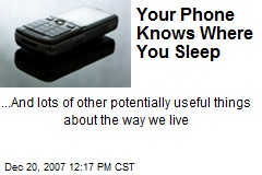 Your Phone Knows Where You Sleep