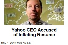 Yahoo CEO Accused of Inflating Resume