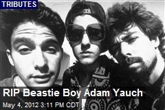 RIP Beastie Boy Adam Yauch