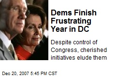 Dems Finish Frustrating Year in DC