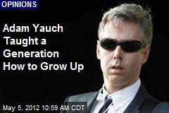 Adam Yauch Taught a Generation How to Grow Up