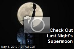 Check Out Last Night's Supermoon