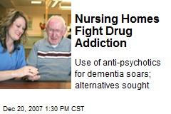 Nursing Homes Fight Drug Addiction
