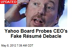 Yahoo Board Probes CEO's Fake Résumé Debacle