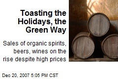 Toasting the Holidays, the Green Way