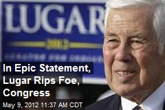 Lugar Rips Partisanship in Congress, Foe