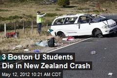 3 Boston U Students Killed in New Zealand Crash