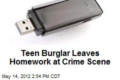 Teen Burglar Leaves Homework at Crime Scene