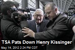 TSA Pats Down Henry Kissinger