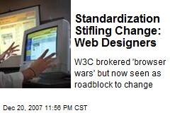 Standardization Stifling Change: Web Designers