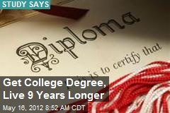 Get College Degree, Live 9 Years Longer