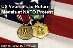 US Veterans to Return Medals at NATO Protest