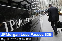 JPMorgan Loss Passes $3B