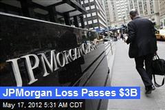 JPMorgan Loss Passes $3B
