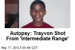 Autopsy: Trayvon Shot From 'Intermediate Range'