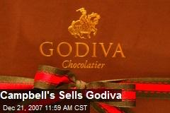 Campbell's Sells Godiva
