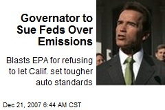 Governator to Sue Feds Over Emissions